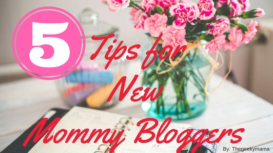tips-for-new-mommy-bloggers